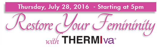 July ThermiVa Event