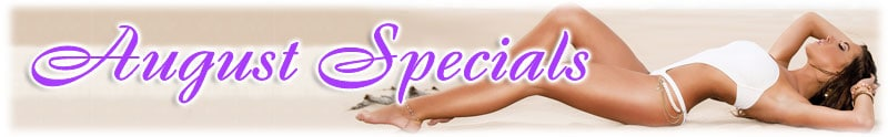 August Specials on Cosmetic Surgery & Aesthetic Treatments