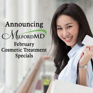 MilfordMD's February 2020 cosmetic treatment specials